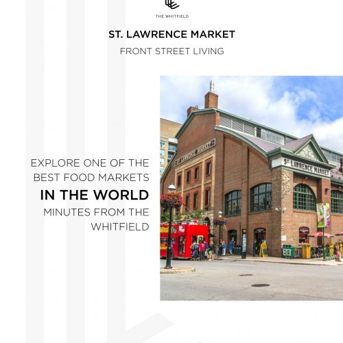 The Whitfield - St. Lawrence Market